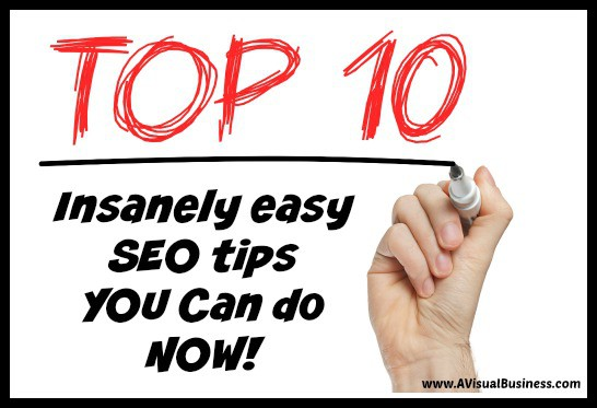 10 INSANELY Easy SEO Tips YOU Can Do Right Now!