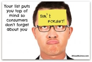 Build your list to stay top of mind with consumers