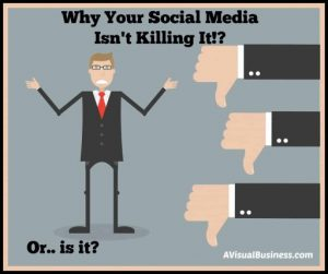 Why Your Social Media Isn't Killing It - But it can!