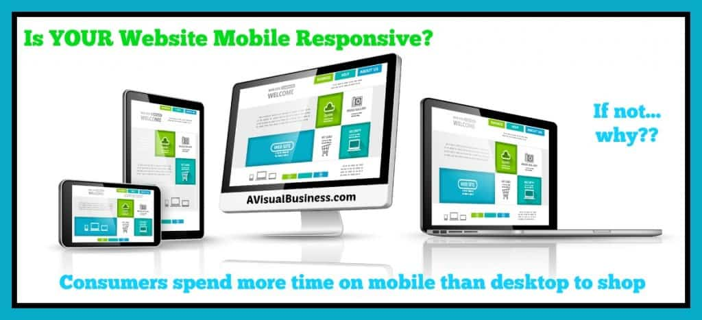 Is your website mobile responsive? Don't lose your consumers!