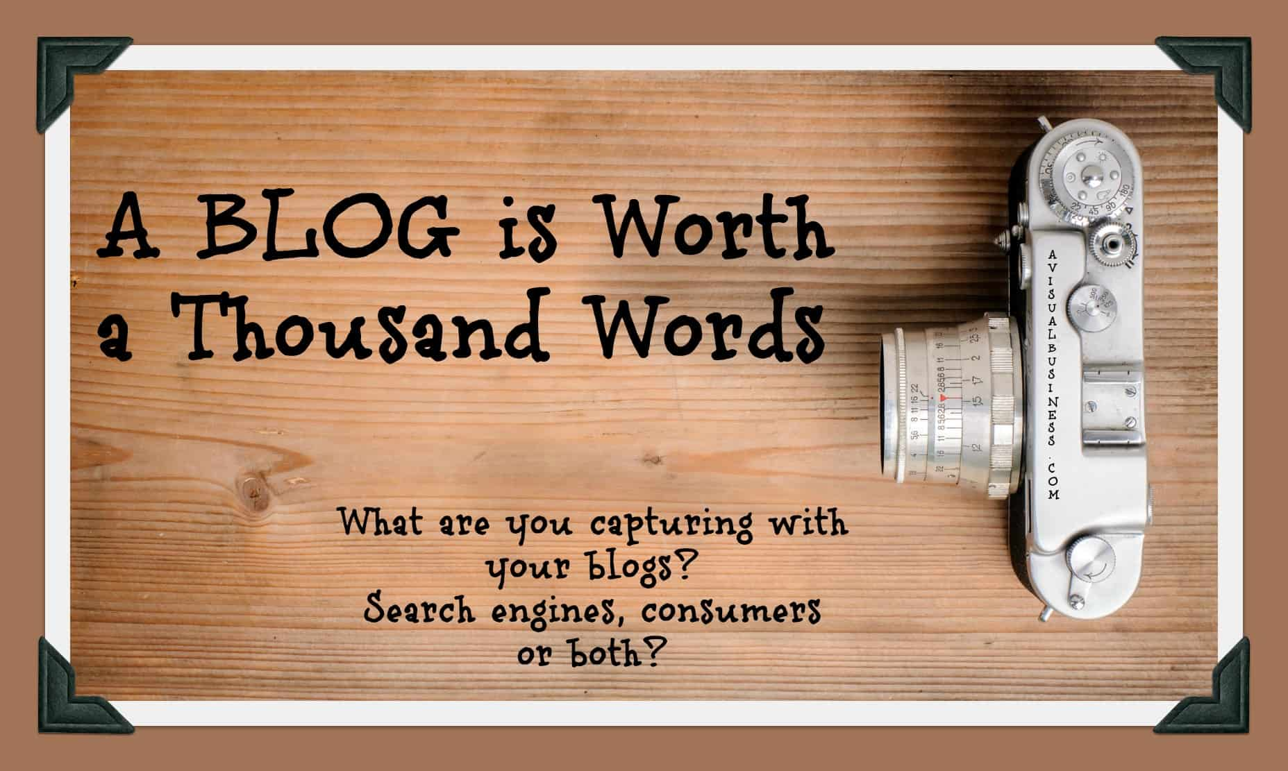A  Blog is Worth a Thousand Words
