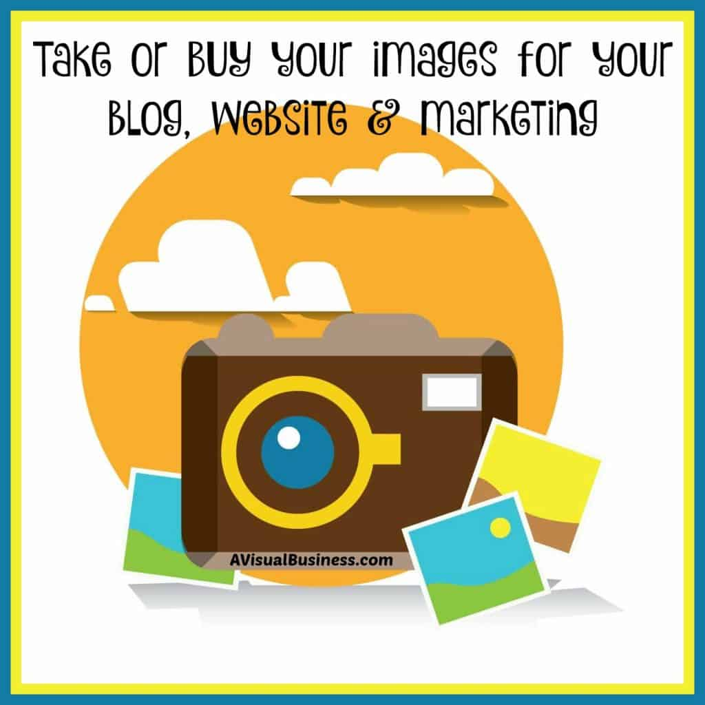 Be sure you are taking or buying those images you put on your website