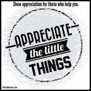 Show appreciation for those who help you