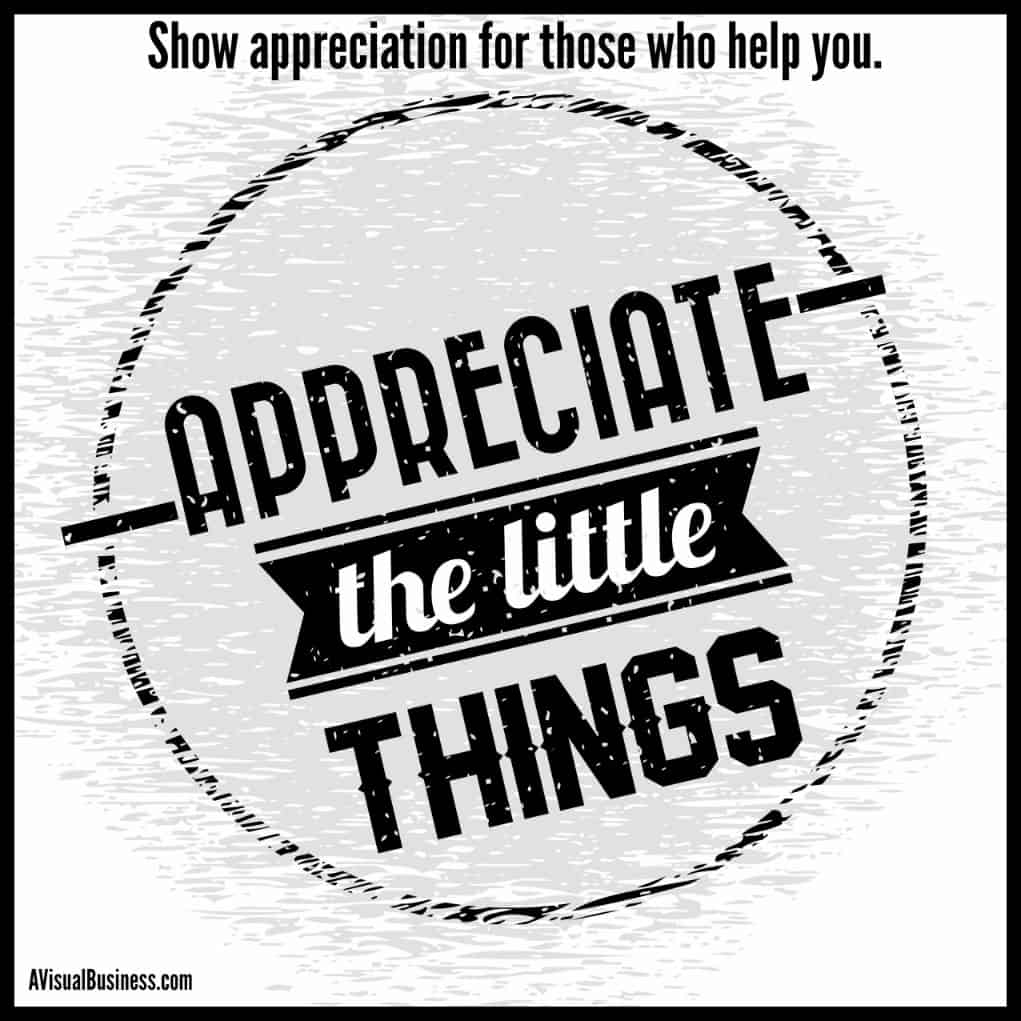 Show appreciation for those who help you