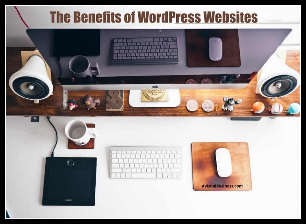 Learn the benefits of using WordPress for your website