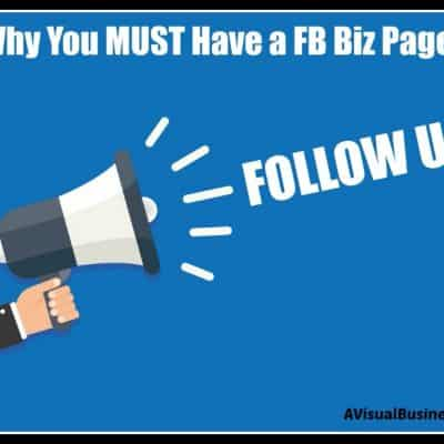 5 1/2 Reasons you MUST have a Facebook Biz Page