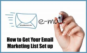 How to get your email marketing list set up