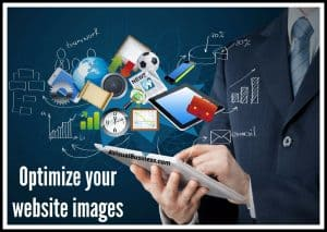 Optimize your images to protect your load speed on your website