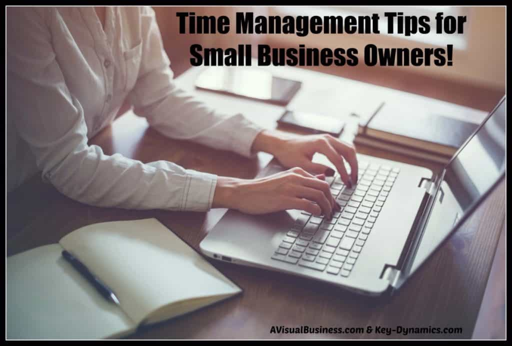 Time management tips for small business owners