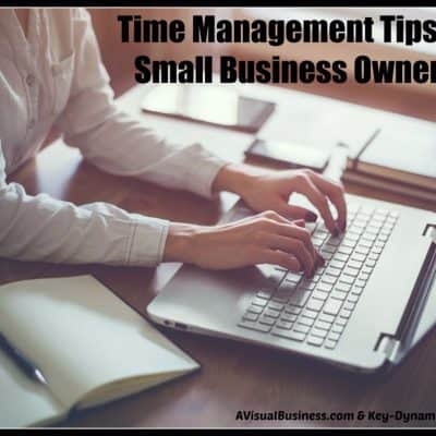 Time Management for Small Business Owners