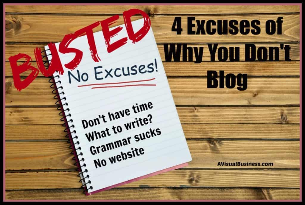 Taking a look at 4 excuses people make for why they don't blog