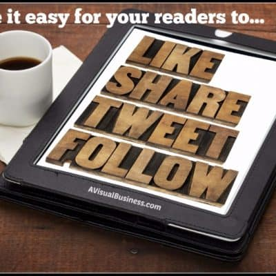 Make it Easy for Readers to Comment & Share your Content