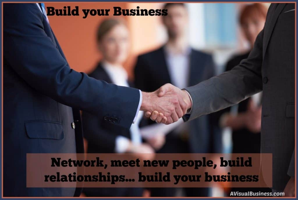 Build your business with networking and building relationships