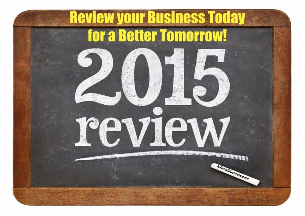 Take a look at your 2015 business, what can you do better?