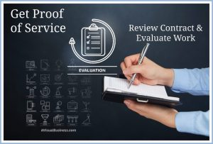 Proof of service requires you to review contract and evaluate services