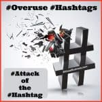 Check out how you are using hashtags, and where.