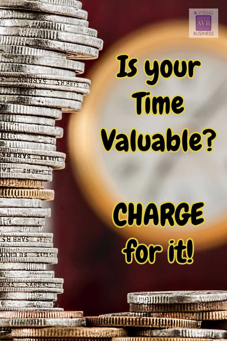 Your time and biz is valuable, be sure to charge for it