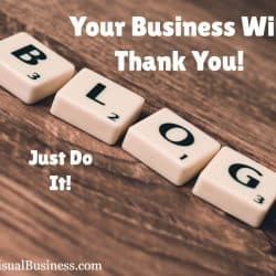 Blog and your business will thank you