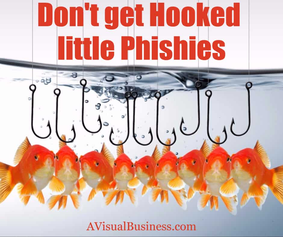 Dont get hook line and sinker by Phishing