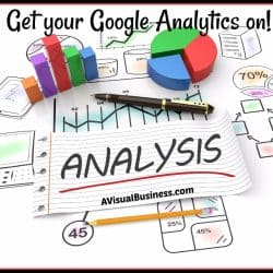 Get your Google Analytics on so you can measure your visitors