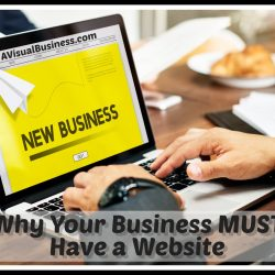 You have a business? You must have a website and here is why