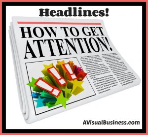 Getting attention of potential customers with catchy headlines